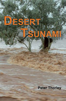 Desert tsunami: Australia's inland floods, from prehistory to present