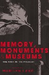 Memory Monuments and Museums