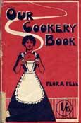 Recipes for reading culinary heritage: Flora Pell and her cookery book