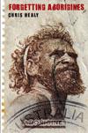 Forgetting Aborigines book cover