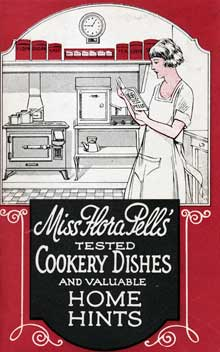 Fig. 5. Cover of Miss Flora Pell's Tested Cookery Dishes and Valuable Home Hints